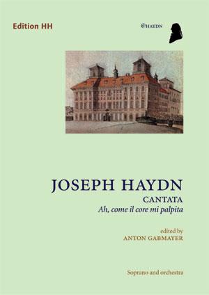 Haydn, Joseph: Ah, come il core mi palpita