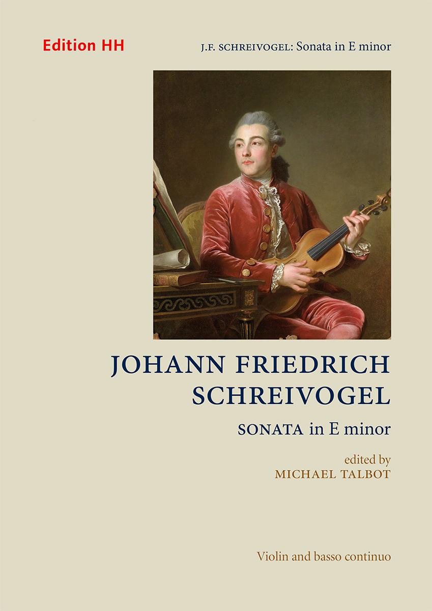 Schreivogel, Johann Friedrich: Sonata in E minor