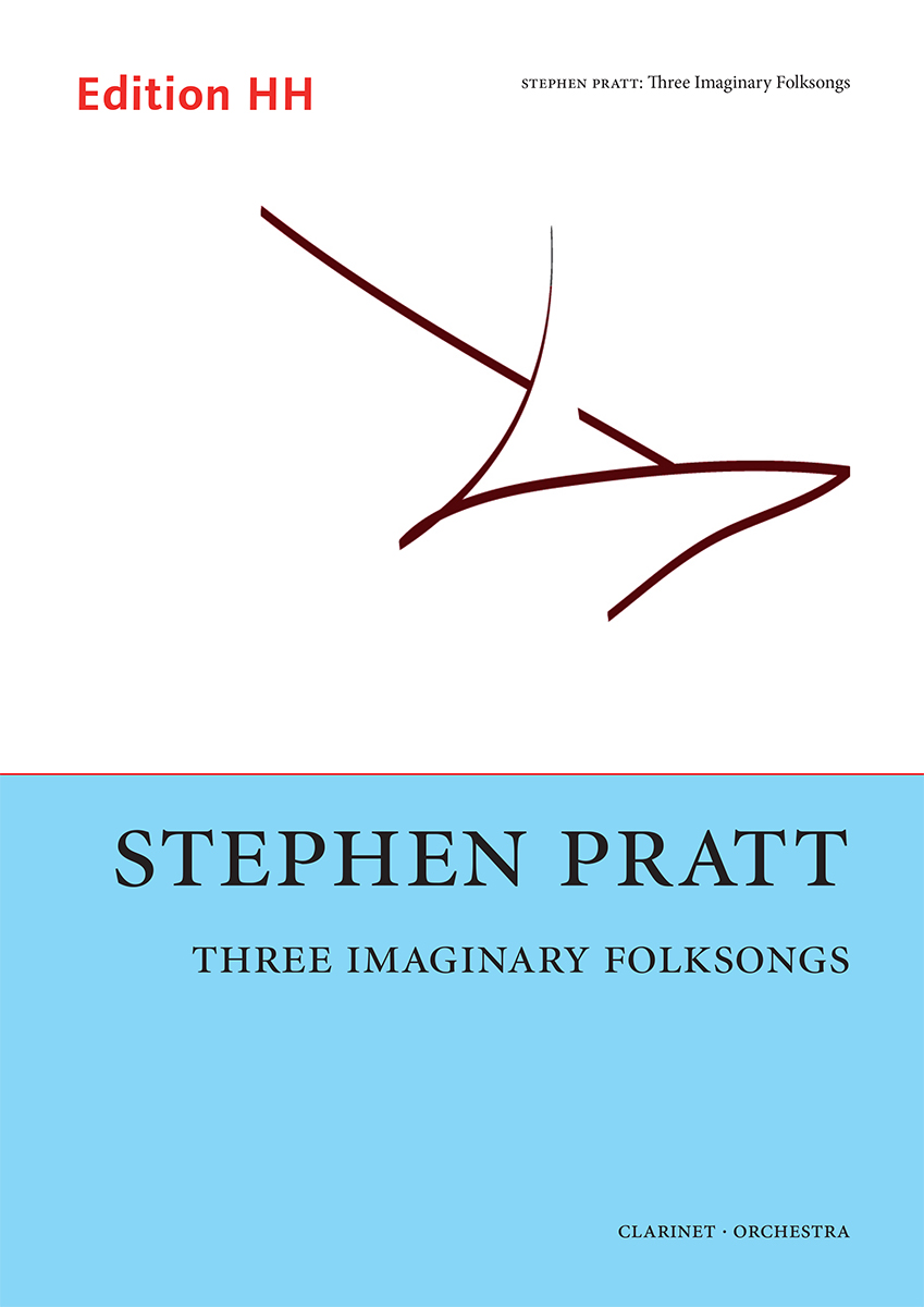 Pratt, Stephen: Three Imaginary Folksongs