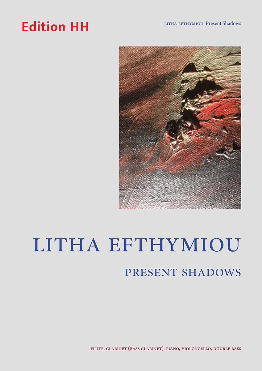 Efthymiou, Litha: Present Shadows