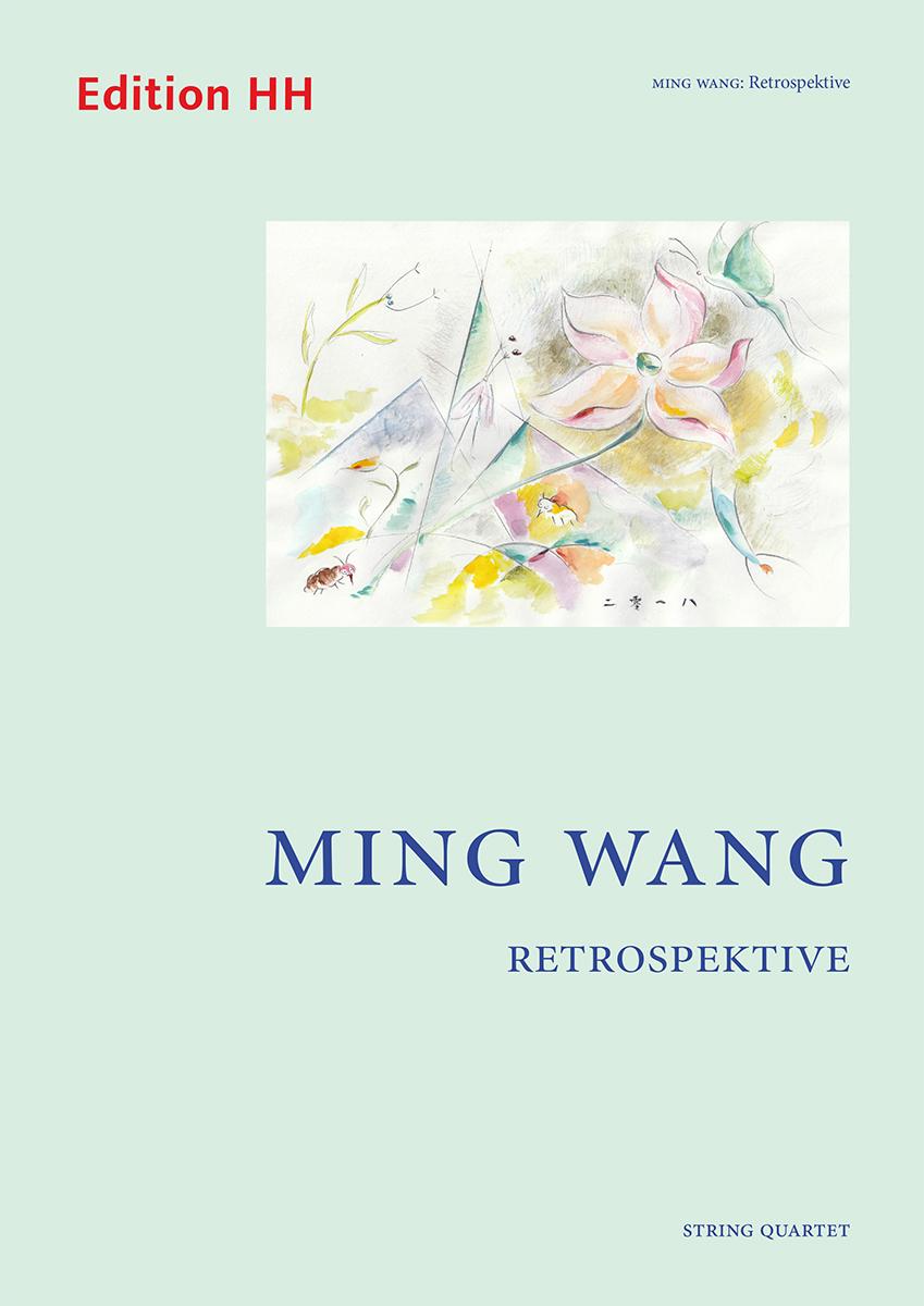 Wang, Ming: Retrospektive
