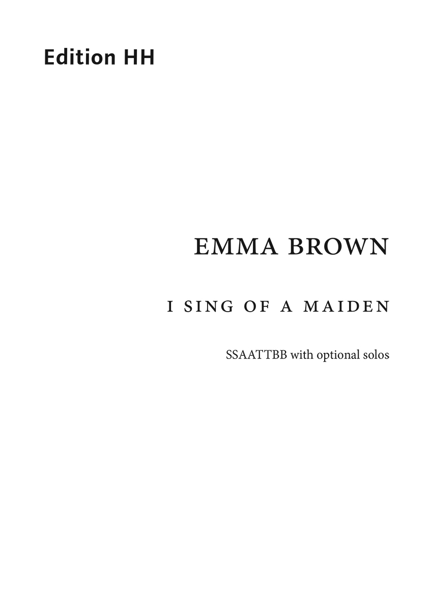 Brown, Emma: I sing of a maiden