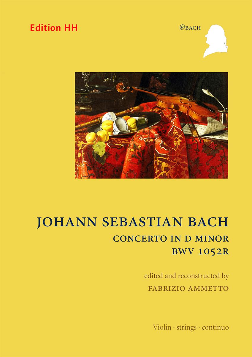 Bach, Johann Sebastian: Concerto in D minor, BWV 1052R