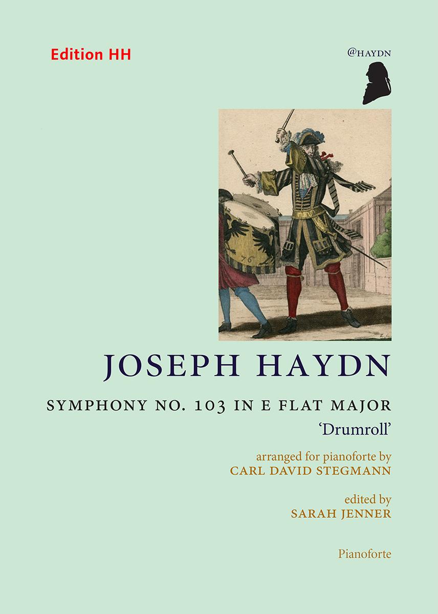 Haydn, Joseph: Symphony No. 103 in E flat major, 'Drumroll'