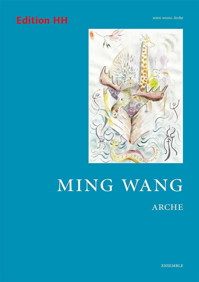 Wang, Ming: Arche